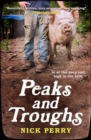 Peaks and Troughs : In at the Deep End, High in the Hills - Book