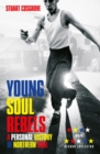 Young Soul Rebels : A Personal History of Northern Soul - Book
