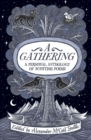 A Gathering : A Personal Anthology of Scottish Poems - Book