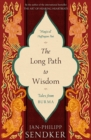 The Long Path to Wisdom : Tales From Burma - Book