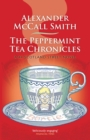 The Peppermint Tea Chronicles : A 44 Scotland Street Novel - Book