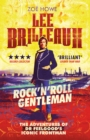 Lee Brilleaux: Rock 'n' Roll Gentleman - Book