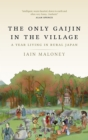The Only Gaijin in the Village - Book