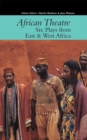 African Theatre 16: Six Plays from East & West Africa - Book