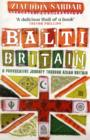 Balti Britain : A Provocative Journey Through Asian Britain - Book