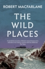 The Wild Places - eBook