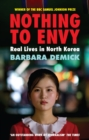 Nothing To Envy : Real Lives In North Korea - eBook