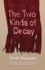 The Two Kinds of Decay - eBook