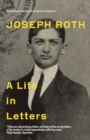 Joseph Roth : A Life in Letters - eBook