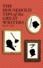 The Household Tips of the Great Writers - eBook