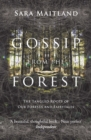 Gossip from the Forest : The Tangled Roots of Our Forests and Fairytales - eBook