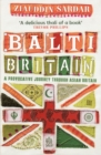 Balti Britain : A Provocative Journey Through Asian Britain - eBook