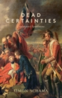 Dead Certainties : (Unwarranted Speculations) - eBook