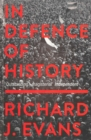 In Defence Of History - eBook