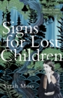 Signs for Lost Children - Book
