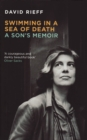 Swimming In A  Sea Of Death : A Son's Memoir - eBook
