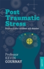 Post-Traumatic Stress Disorder : Recovery After Accident And Disaster - Book