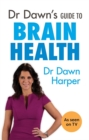 Dr Dawn's Guide to Brain Health - Book