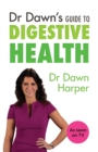 Dr Dawn's Guide to Digestive Health - Book