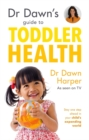Dr Dawn's Guide to Toddler Health - Book