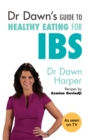 Dr Dawn's Guide to Healthy Eating for IBS - eBook