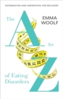 The A to Z of Eating Disorders - Book