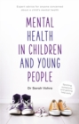Mental Health in Children and Young People : Spotting symptoms and seeking help early - Book