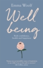 Wellbeing: Body confidence, health and happiness - Book