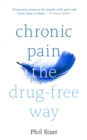 Chronic Pain The Drug-Free Way - Book
