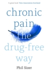 Chronic Pain The Drug-Free Way - eBook