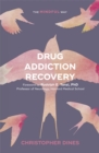 Drug Addiction Recovery: The Mindful Way - Book