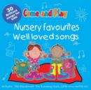 Come and Play : Nursery Favourites/Well Loved Songs - Book