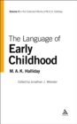 The Language of Early Childhood : Volume 4 - eBook