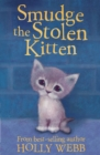 Smudge the Stolen Kitten - Book