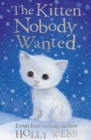 The Kitten Nobody Wanted - Book