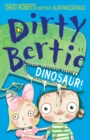 Dirty Bertie: Dinosaur! - eBook