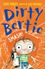 Dirty Bertie: Smash! - eBook