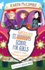 St Grizzle's School for Girls, Ghosts and Runaway Grannies - Book