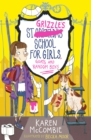 St Grizzle's School for Girls, Goats and Random Boys - eBook