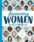 Amazing Women : 101 Lives to Inspire You - Book
