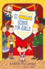 St Grizzle's School for Girls, Gremlins and Pesky Guests - Book