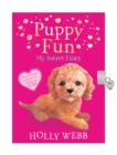 Puppy Fun: My Secret Diary - Book
