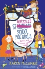 St Grizzle's School for Girls, Geeks and Tag-along Zombies - eBook