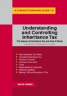 Understanding And Controlling Inheritance Tax : Revised 2019 - Book