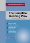 The Complete Wedding Plan : A Straightforward Guide - Book