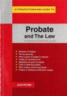 Probate And The Law : A Straightforward Guide - Book