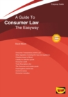A Guide To Consumer Law : The Easyway. Revised Edition 2020 - Book