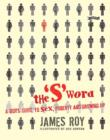 The 'S' Word : A Boy's Guide to Sex, Puberty and Growing Up - Book