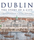 Dublin : The Story of a City - Book