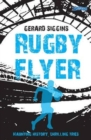 Rugby Flyer : Haunting history, thrilling tries - Book
